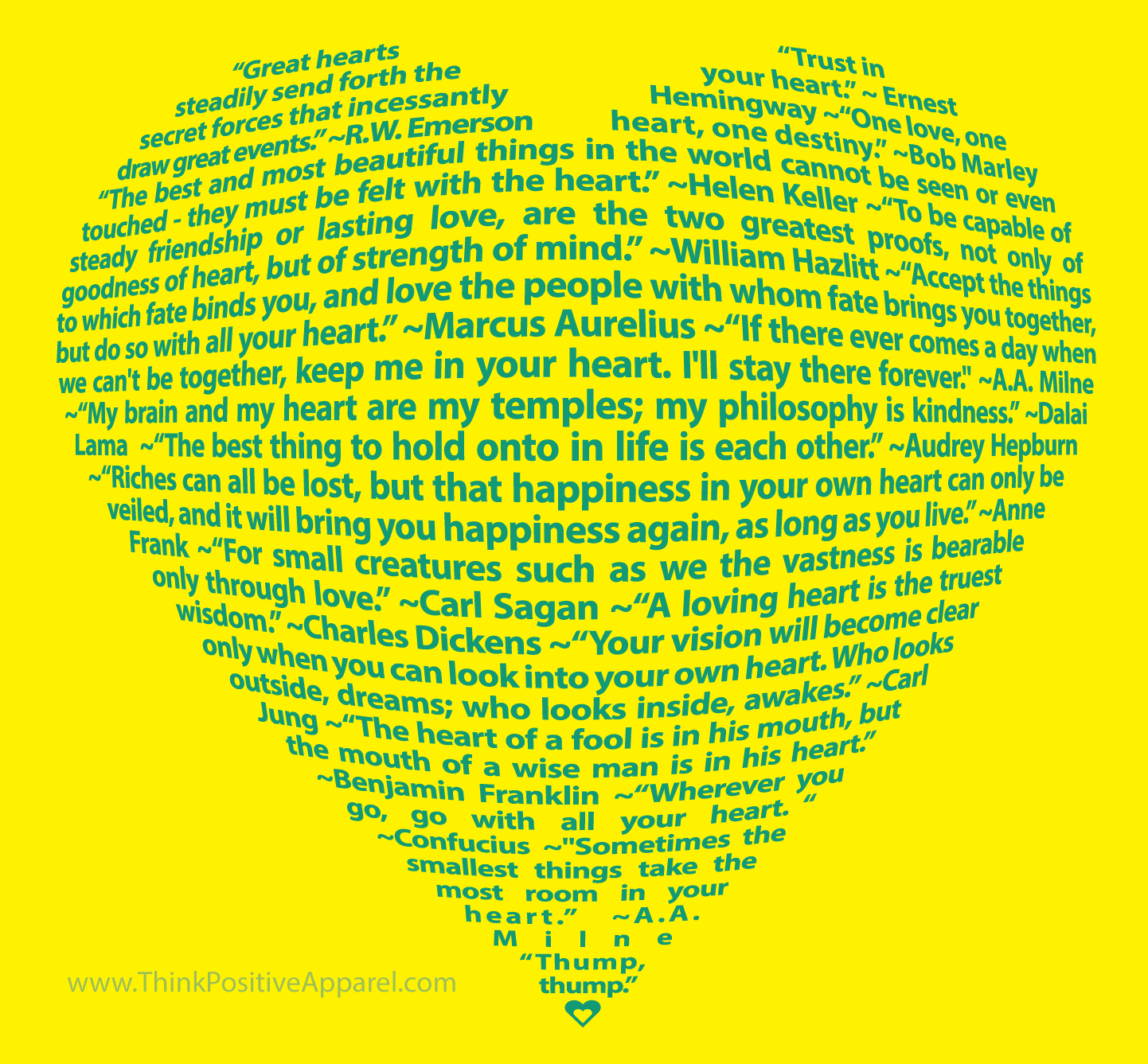 Big Heart Design Made Entirely Of Quotations About Heart Think